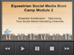 Module 2: Optimizing Your Social Media Marketing Channels