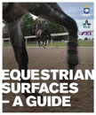 The FEI Publishes an Extensive Study on the Effect of Arena Surfaces on Equine Athletes