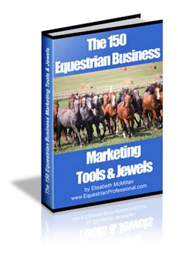 The 150 Equestrian Business Marketing Tools & Jewels