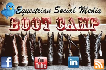 Equestrian Social Media Boot Camp