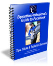 Equestrian Professional's Guide to Facebook 2014